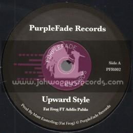 "PurpleFade Records-7""-Upward Style / Fat Frog Feat. Addis Pablo"
