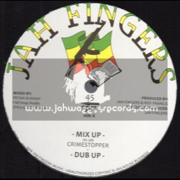 "Jah Fingers Music-12""-Mix Up / Crimestopper"