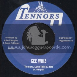"""Tennors-7""""-Give Me The Bread / Tennors, Lyn Taitt And The Jets + Gee Whiz / Tennors, Lyn Taitt And The Jets"""
