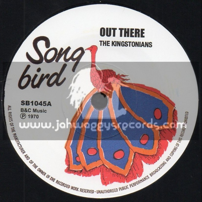 """Song Bird-7""""-Out There / The Kingstonians"""