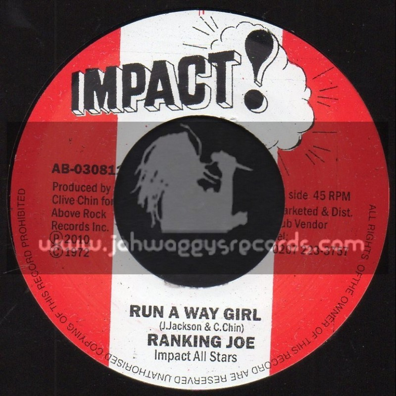 "Impact-7""-Run Away Girl / Ranking Joe + Run Away Dub / Impact All Stars"
