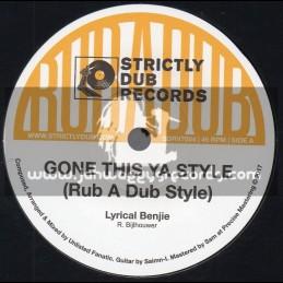 "Strictly Dub Records-7""-Gone This Ya Style / Lyrical Benji + Gone This Ya Dub / Unlisted Fanatic"