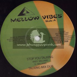 "MELLOW VIBES -10""-BURNING RED/TENNA STAR + STOP YOU TALKING/ANDY WILLIAMS"