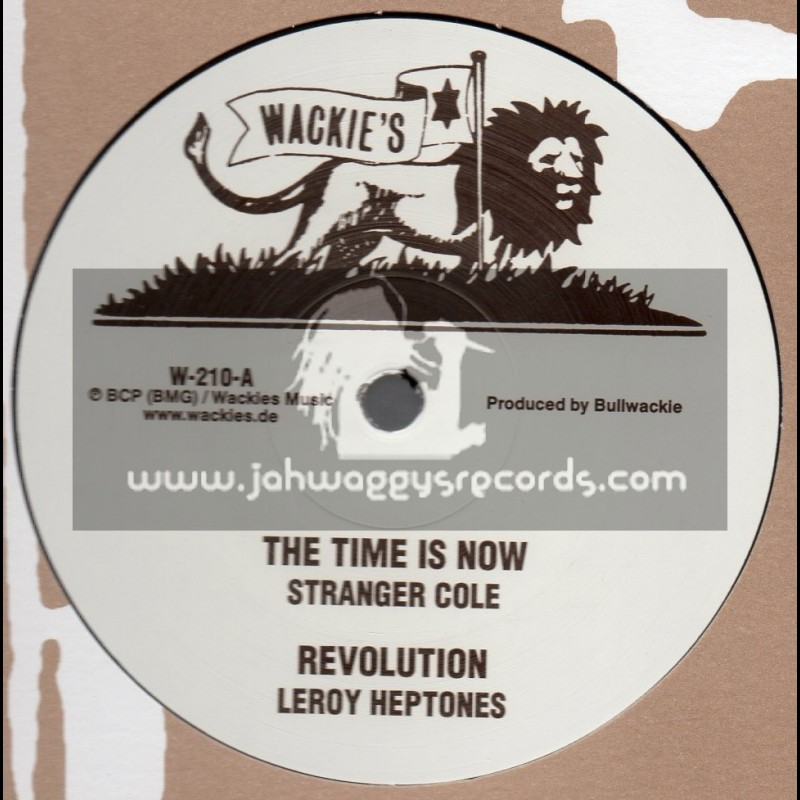 """Wackies-12""""-The Time Is Now / Stranger Cole + Revolution / Leroy Heptones + Take Time / Bullwackies All Stars"""
