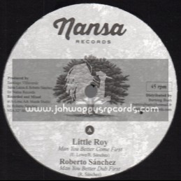 """Nansa Records-12""""-Man You Better Come First / Little Roy + Woman Kind / Virginia Rivera"""