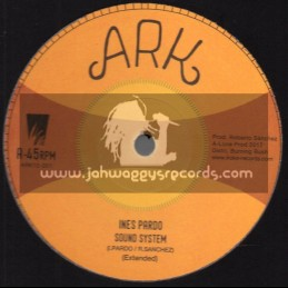"Ark-12""-Sound System / Ines Pardo + Sound System Instrumental / Don Fe"