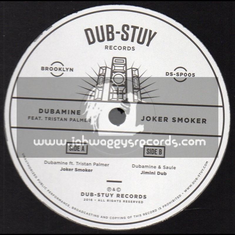"""Dub Stuy Records-12""""-Joker Smoker / Dubamine Feat. Tristan Palmer + Jimini Dub / Dubmine And Salute"""