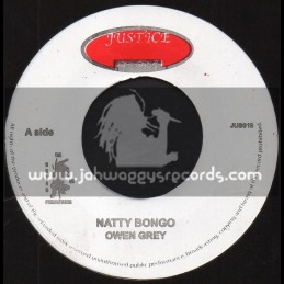 "Justice Records-7""-Natty Bongo / Owen Grey + The King, The Prince And The Gorgon / Delroy Wilson"