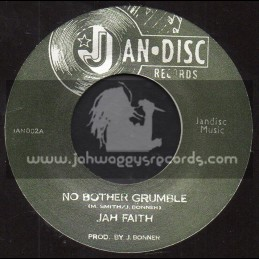 "Jan Disc Records-7""-No Bother Grumble / Jah Faith - The Black Emeralds"