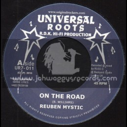 """Universal Roots-7""""-On The Road / Reuben Mystic + Disciples Riddim Section"""