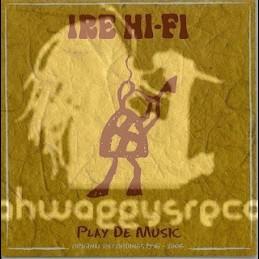 Planet Dread Records-Lp-Play De Music - Original Recordings 1996 - 2006 / Irie Hi Fi