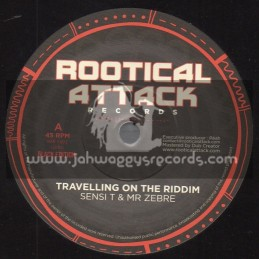 """Rootical Attack Records-7""""-Travelling On The Riddim / Sensi T And Mr Zebre"""