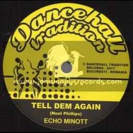 "Dancehall Tradition-7""-Tell Dem Again / Echo Minott"
