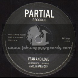 """Partial Records-7""""-Fear And Love / Amelia Harmony + Heart And Soul Version / Partial Crew"""