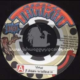 "Tamrat Records-7""-A Dream To Believe In / Virtus + Guidance Riddim / Warrior Dread"