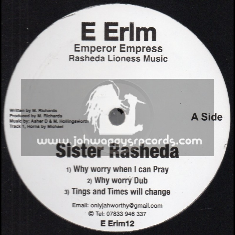 "E Erlm-12""-Why Worry When I Can Pray / Sister Rasheda + Dis A Jah Jah Ting / Sister Rasheda & Dj Irie"
