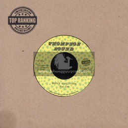 "Thompson Sounds-Top Ranking Sound-7""-Marijuana In My Soul / Ranking Dread + Smoke Marijuana / Big Joe"
