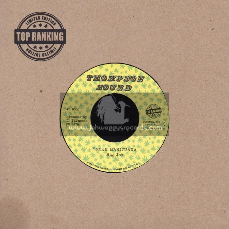 "Thompson Sounds-Top Ranking Sound-7""-Marijuana In My Soul / Ranking Dread + Smoke Marijuana / Big Joe"
