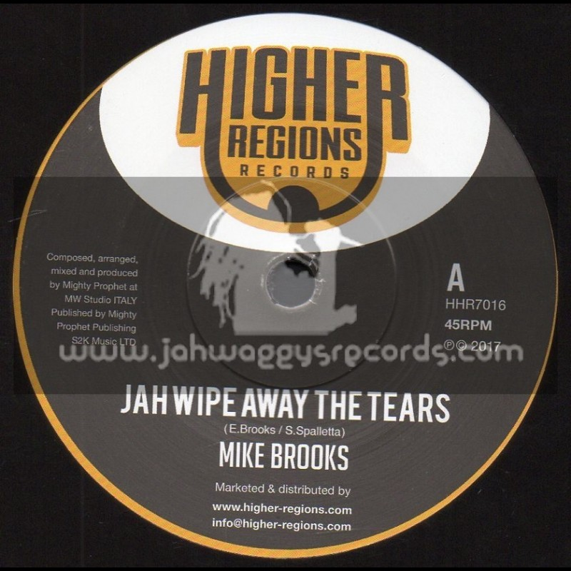 """Higher Regions Records-7""""-Jah Wipe Away The Tears / Mike Brooks + Dub Away The Tears / Mighty Prophet"""