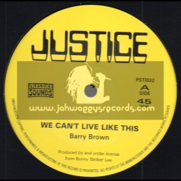 "Justice-10""-We Can't Live Like This / Barry Brown + From Creation I Man There / Barry Brown"