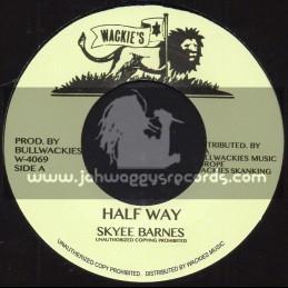 """Wackies-7""""-Half Way / Skyee Barnes"""