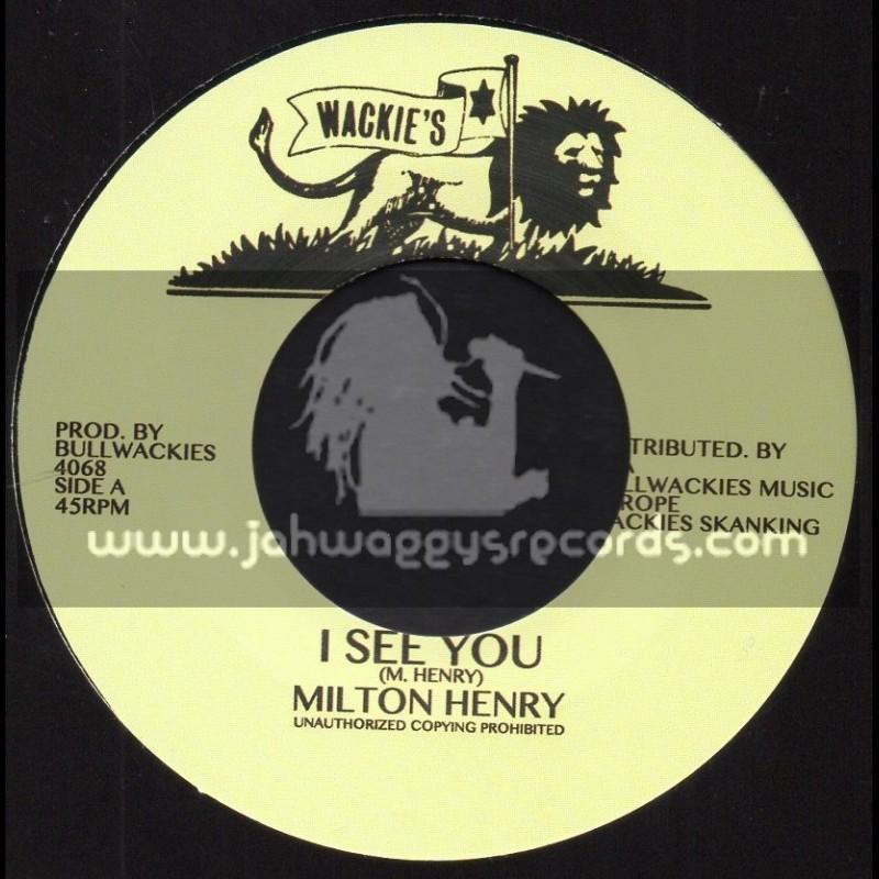 "Wackies-7""-I See You / Milton Henry"