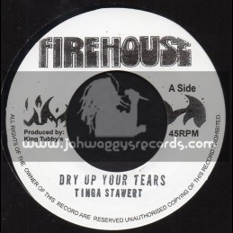 "Firehouse -7""-Dry Up Your Tears / Tinga Stewert"