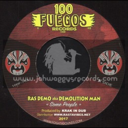 "100 Fuegos Records-7""-Some People / Ras Demo + Supa Saloon Riddim / Fogata"