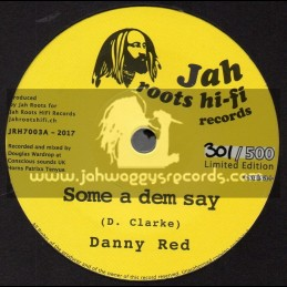 "Jah Roots Hi Fi Records-7""-Some A Dem Say / Danny Red + Healing Rock / Chazbo"