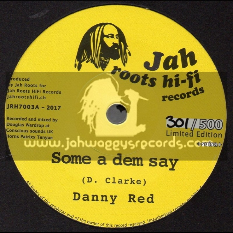 """Jah Roots Hi Fi Records-7""""-Some A Dem Say / Danny Red + Healing Rock / Chazbo"""