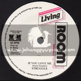 "Living Room-7""-If You Love Me / Struggle"