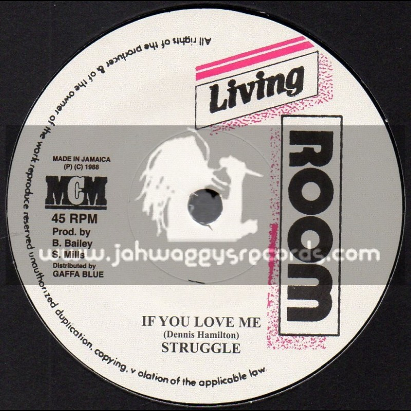 "Living Room-7""-If You Love Me / Struggle"