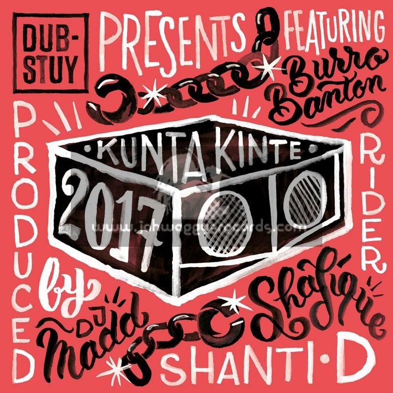 "Dub Stuy Records-12""-Kunta Kinte 2017 Feat. Burro Banton, Rider Shafique & Shanti D - Dj Madd Kunta Kinte 2017 Riddim"