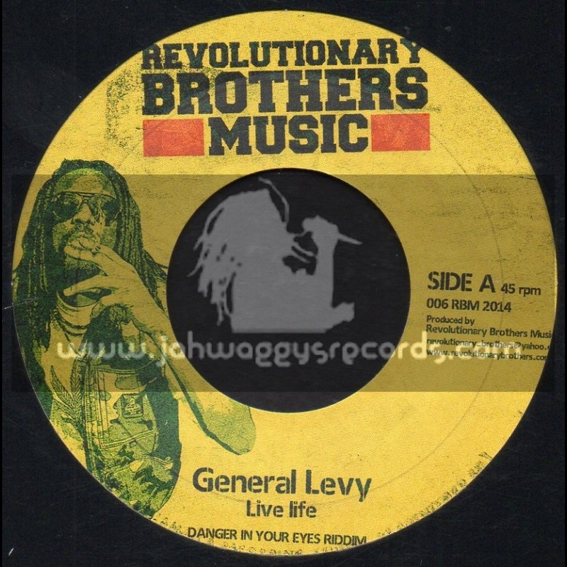 """Revolutionary Brothers Music-7""""-Live Life / General Levy + Danger In Your Eyes Riddim / Far East Band"""