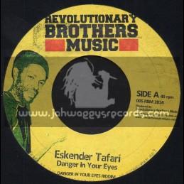 "Revolutionary Brothers Music-7""-Danger In Your Eyes / Eskender Tafari + Love & Understanding / Chezidek"