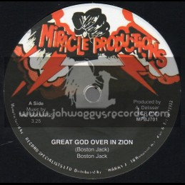 """Miracle Productions-7""""-Great God Over In Zion / Boston Jack + Starvation / Boston Jack"""