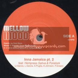 "Mellow Mood-7""-Inna Jamaica / Hempress Sativa & Forelock"