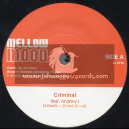 "Mellow Mood-7""-Criminal / Andrew I"