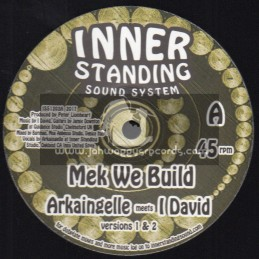 "Inner Standing Sound System-12""-Mek We Build / Aakaingelle Meets I David + Vibes Wise / Ras Amlak Meets Moa Anbessa"