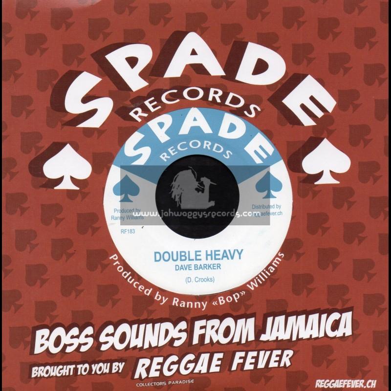 "Spade Records-7""-Double Heavy / Dave Barker + Johnny Dollar / Dave Barker"