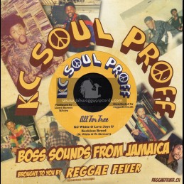 "Kc Soul Proff-7""-All For Free / KC White And Love Joys + Free Dub / Reckless Breed And Bullwackies All Stars"