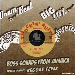 "Shock N Austin Records-7""-All My Love / Peter Austin + Version / Hippy Boys"