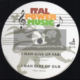"""Ital Power Sound System-12""""-I Nah Give Up Fari / I-Shakh + Contemplations / Ital Mick"""