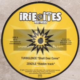 """Irie Ites Records-10""""-Shall Over Come / Turbulence - Zenzile Riddim Track"""