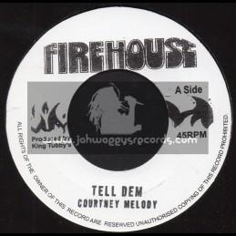 "Firehouse-7""-Tell Dem / Courtney Melody"