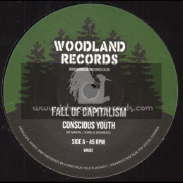 "Woodland Records-7""-Fall Of Capitalism / Conscious Youth"