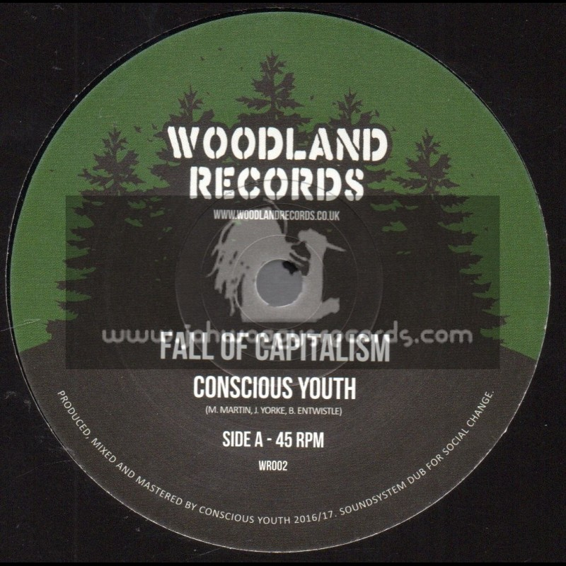 """Woodland Records-7""""-Fall Of Capitalism / Conscious Youth"""