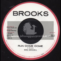 "Brooks-7""-Run Come Come / Mike Brooks + Running Dub / Sly, Flabba, Bo Peep And Bubbler"