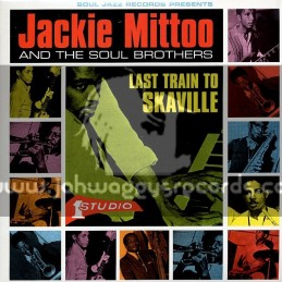 Soul Jazz Records-Double Lp-Last Train To Skaville / Jackie Mittoo And The Soul Brothers