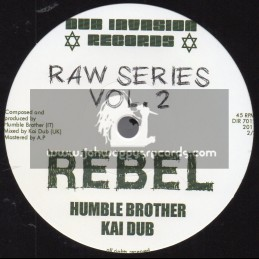 """Dub Invasion Records-7""""-Rebel / Humble Brother And Kai Dub + Sullen Dub / Humble Brother And Kai Dub"""